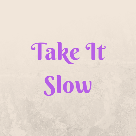 Take It Slow.png